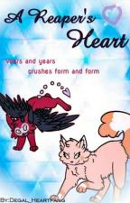 A Reaper's Heart by Degal_Heartfang