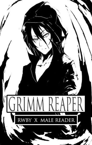 Grimm Reaper||Male Reader x Blake Belladonna RWBY ||ON