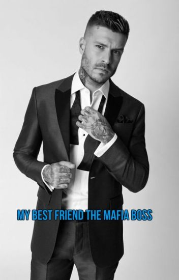 My Best Friend The Mafia Boss? MxMxM