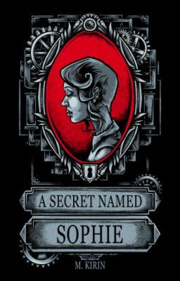 A Secret Named Sophie (Sophie Spencer, Book 1)