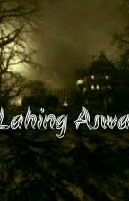 LAHING ASWANG by dhangsam