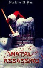 Natal Assassino by maridistasi