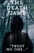 The Death Camp by NinaLiahLiz