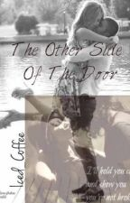 The Other Side Of The Door (A Zayn Malik/ One Direction Fic) by Iced_Coffee