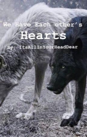 We Have Each others Hearts  by ItsAllInYourHeadDear