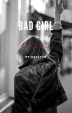 Bad Girl by bytiyex