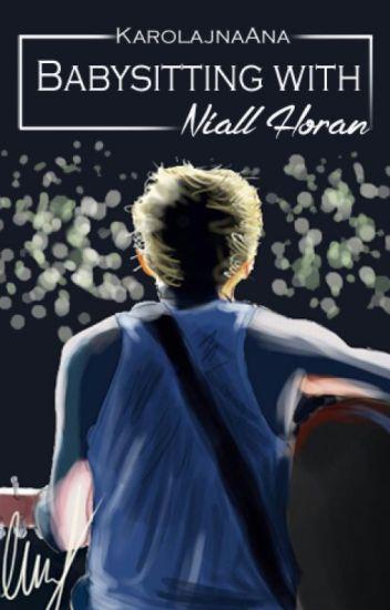 Babysitting with Niall Horan ||  Wolne Tłumaczenie