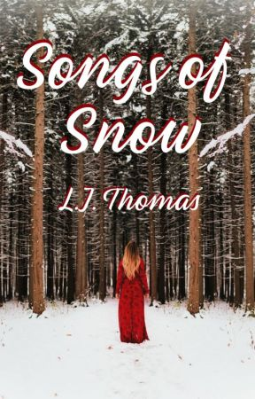 Songs of Snow by ljthomas