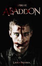 Abaddón. |S.D #3| by LauraFigueroa2