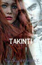 TAKINTI by siyahmelekY
