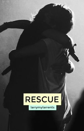 Rescue (Larry Stylinson AU) by larrymylarrents
