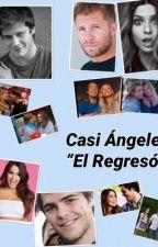 "Casi Ángeles ""El Regresó"" by aguante_casiangeles_"