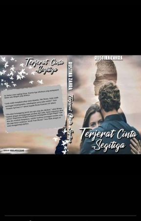 TERJERAT CINTA SEGITIGA (Very Slow Update) by Cerita_RZ