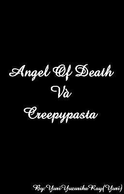 Đọc truyện Đại Gia Đình Angel Of Death Và Đại Gia Đình Creepypasta