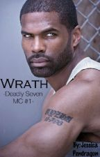 Wrath - Deadly Seven MC: #1- by JessicaPendragon
