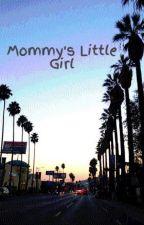 Mommy's Little Girl by Little__Bug