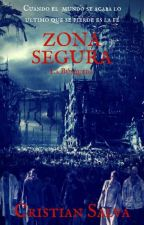 Zona segura (Remake)  by CristianSalva