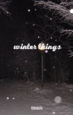 winter things | g.d. by dcbrevs