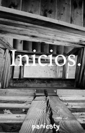 Inicios. by panicsty