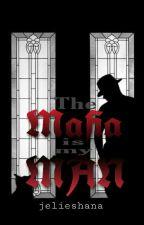 The Mafia is my Man by jelieshana