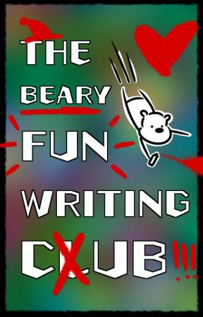 The Beary Fun Writing Club --CLOSED-- by ohmybears