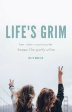 Life's Grim by beewiser
