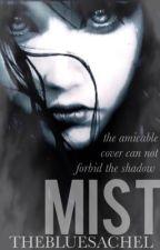 Mist by thebluesatchel