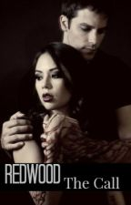 Redwood: The Call (Book 2) by Visionary_Gypsy
