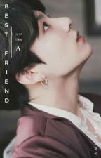 [JungKook Fanfiction]Just like a Best Friend by fl0poue