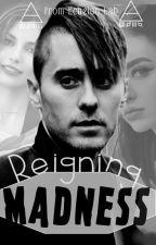 Reigning Madness by EchelonLab