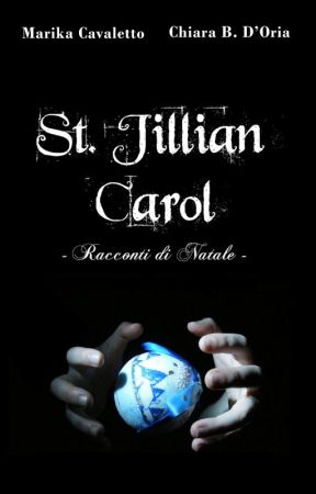 St. Jillian Carol (#1.5 St. Jillian Saga) by LithiumGirl