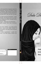 DULU DIA GUSKU (Diterbitkan) by user66209597