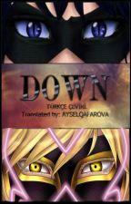 Down - Türkçe çeviri. by AYSELQAFAROVA