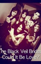 Black Veil Brides Fanfiction -  Could It Be Love? (ON HOLD) by ClareLikesChicken