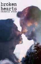 Broken Hearts by celeswrites