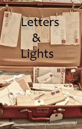 Letters and Lights by BitterButSweet
