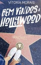 Bem-vindos a Hollywood  by queenviih