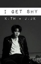 I get shy |TaeKook| by Ougetshy