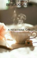the first breakfast - Newtmas OS by _Darkwolf_1_