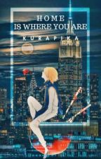 Home Is Where You Are (Kurapika x Reader) by cjponard