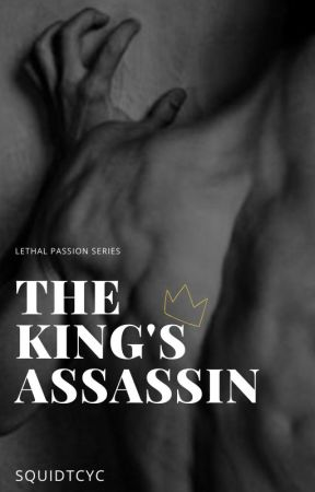 The King's Assassin (B×B) [Book 2 of the Lethal Passion Series] by Squidtcyc