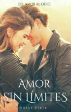 Amor Sin Límites  by YessiiPiriz