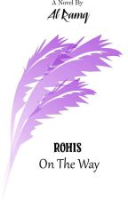(New) ROHIS on The Way by Al-RamQ