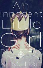 An Innocent Little Girl by kimathy
