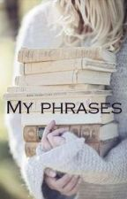 My Phrases by la_stronzaaaa