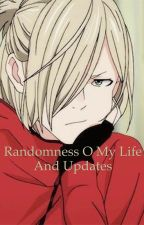 Randomness o my life and updates by asexual-as-fuck