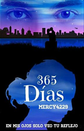 365 Días by Mercy4229