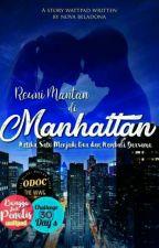 Reuni Mantan di Manhattan #ODOCtheWWG by Belattedonat