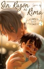 Sin Razón, ni Rima by renysen