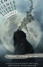 Silence |✔ by shizaamaryam15